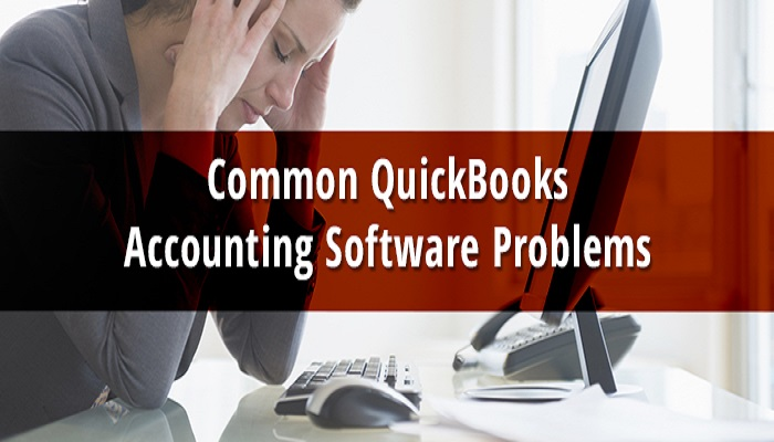 QuickBooks Accounting Software Problems