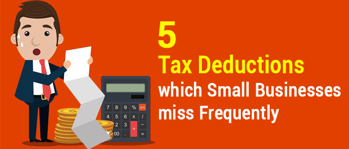 5 often missed tax deductions for small businesses