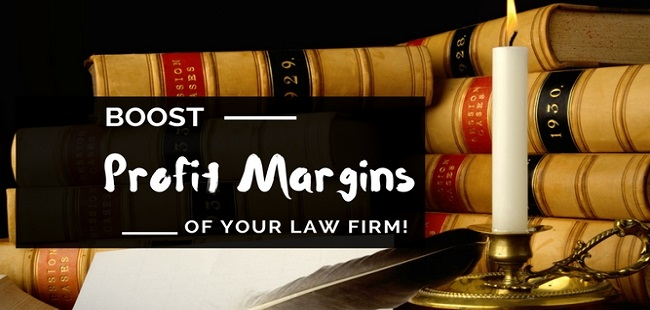 Boost Profit Margins of Law Firm