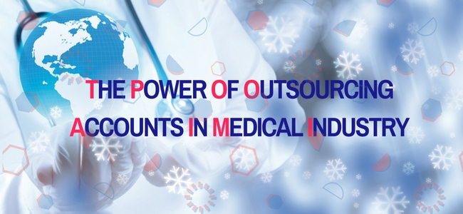 The Power of Outsourcing Accounts in Medical Industry