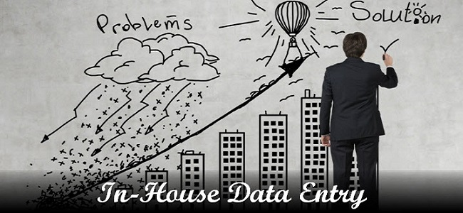 Inhouse data entry problems and solution