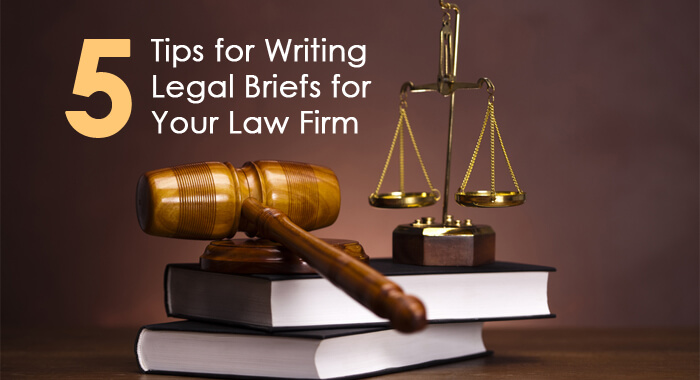 tips for writing legal briefs