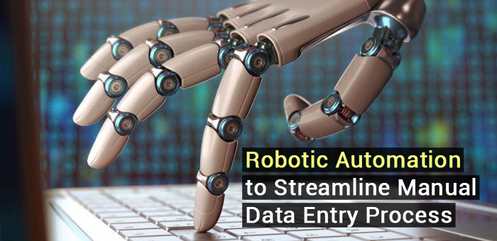 Data Entry Process with Robotic Automation